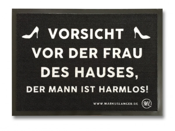 Matte Markus Langer Vorsicht vor der Frau des Hauses 50x70