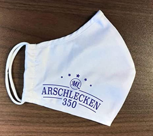 Mund-Nasen-Maske Behelfsmaske - Arschlecken 350 Edition