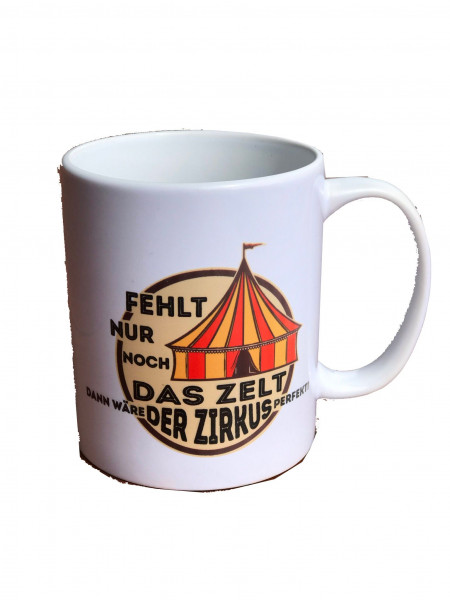 Tasse Es fehlt nur noch das Zelt 250ml Keramik