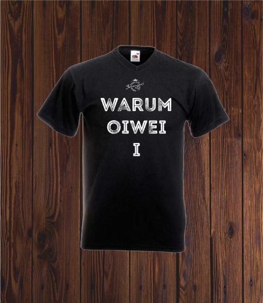 T Shirt Warum oiwei i in schwarz Größe XXL